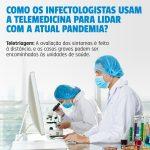 Como os infectologistas usam a telemedicina para lidar com a pandemia?